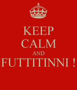 keep-calm-and-futtitinni--49